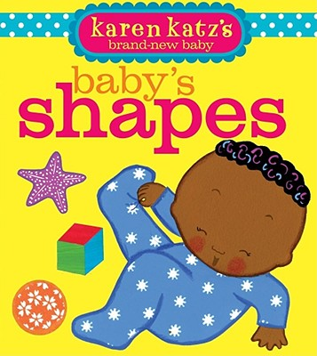 Baby's Shapes By Katz, Karen